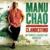 Manu Chao - Clandestino 2k17 (Matteino dj & Alessio Carli Bootleg)