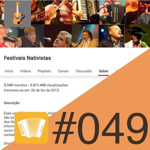 PodChasque#049 - Canal Festivais Nativistas