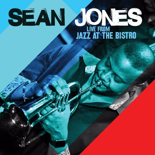 Sean Jones: Live From Jazz at the Bistro Sampler