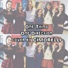 One Thing by One Direction cover by CIMORELLI