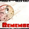 I remember KILLA KALI × YOUNG P