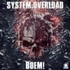 System Overload - Sex, Drugs & Rock 'N' Roll (Mind Compressor Remix)