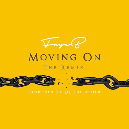 Moving On (DJ Soulchild Remix)