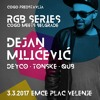 Dejan Milicevic - Live @ RGB Series: Cogo meets Belgrade / Klub eMCe plac / 3.3.2017