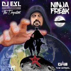 DJ EKL ft. The Dropstarz - Ninja Freak ( Orlginal Mix ) Clip Out sOON