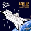 Going Up -  Dice Soho -  Ft Slim Jimmy - Produced By Mike Dean #MWA