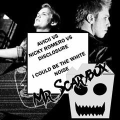 Avicii Vs Nicky Romero Vs Disclosure - I Could Be The White Noise (Mr Scarybox Mashup) Teaser