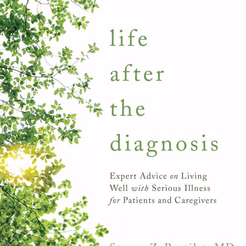 A Quality Life: Life After Diagnosis