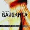 Ana Carolina - Garganta ( Eleandro Marques Bootleg)[FREE DOWNLOAD]