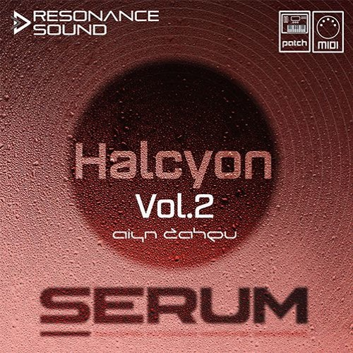 Aiyn Zahev Sounds - Halcyon Vol.2 for Serum