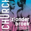 Download Club Church Resident Set @ (Z)onderbroek - part 2 - March 2017 Mp3