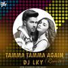Tamma Tamma Again (Remix) Dj Lky