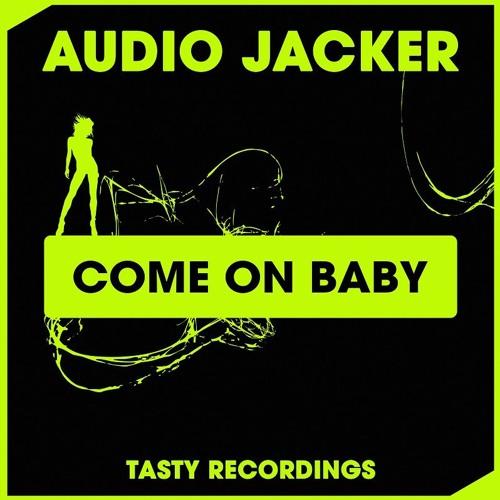 Audio Jacker - Come On Baby (Discotron Remix)