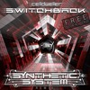Celldweller - Switchback (Synthetic System Remix) ★FREE DOWNLOAD★