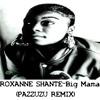 Pazzuz -Shante Big Mama