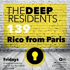 The Deep Residents 139 Rico from Paris