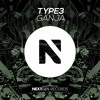 Download TYPE3 - Ganja (Original Mix) Mp3