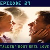Talkin' Bout Reel Love Episode 29 - Parent Child Movies