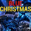 Blue Christmas  - Elvis Presley(cover).wma
