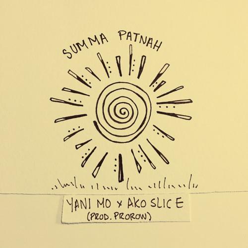 SUMMA PATNAH FEAT. AKOSLICE // (PROD. PROROW)