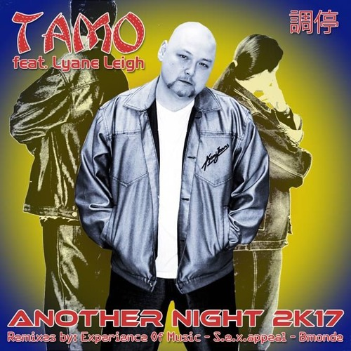 Tamo Feat. Lyane Leigh - Another Night 2k17 (Experience Of Music Re-Edit) - SNIPPET