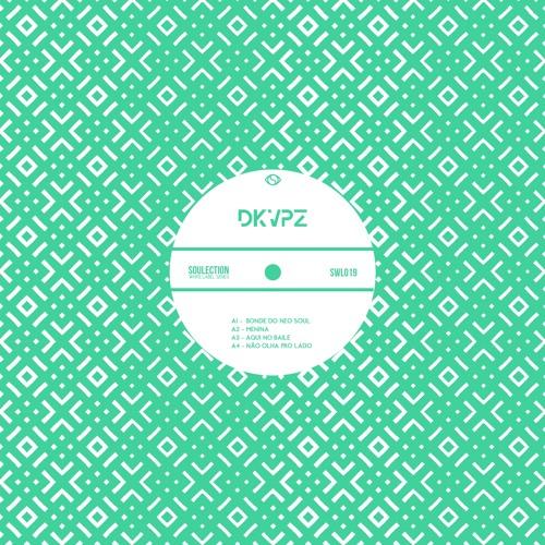 DKVPZ - Bonde do Neo Soul