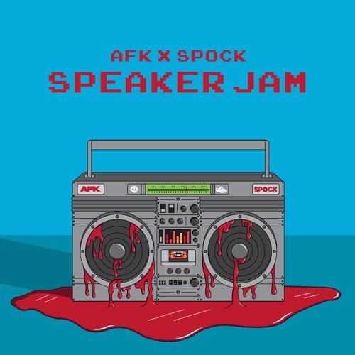 AFK & Spock - Speaker Jam