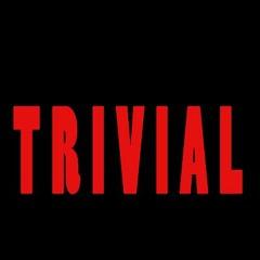 """Bande originale """"TRIVIAL"""""""