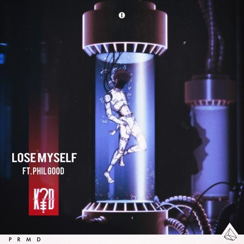 Lose Myself ft. Phil Good