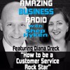 Diana Oreck on How to be a Customer Service Rock Star