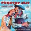 Believe Your Ears: George Barnes's 1957 LP,
