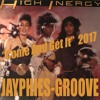 HIGH INERGY - Come And Get It (Jayphies-Groove) 2017