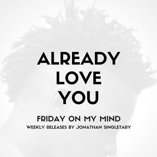 Already Love You