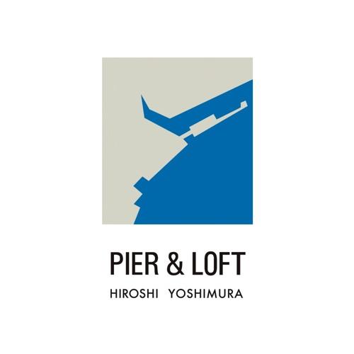 Hiroshi Yoshimura / Pier & Loft