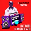 Von Won on Rapzilla.com LIVE with Chris Chicago - Ep. 56