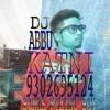 Chatri Na Khol Barshat Me Dj Abbu Khan Katni Mp 9302695124 Mp3
