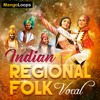 Indian Regional Folk Vocal |  114 Vocal Melodies with Lyrics