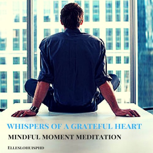 Whispers Of A Greatful Heart