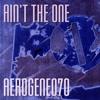 Ain't The One - aerogene070 (Original)