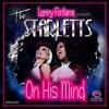 Lenny Fontana Pres. The Starletts - On His Mind (Lenny Fontana NYC House Radio Mix)