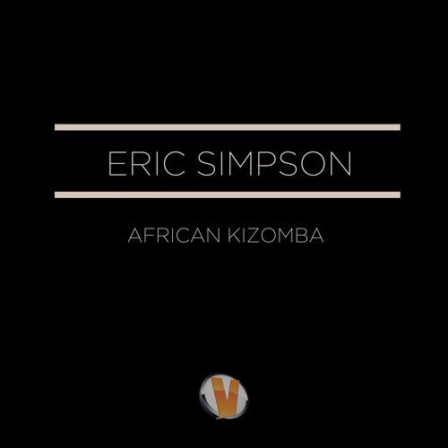 ERIC SIMPSON - African Kizomba ( Original Version )