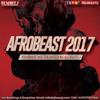 Download #AFROBEAST 2017 Afrobeats Mix Mixed By @DJWAVYJ Mp3