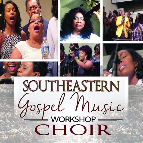 Let God Arise by The Southeastern Gospel Music Workshop Choir