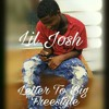 Lil Josh - Letter To Big Freestyle