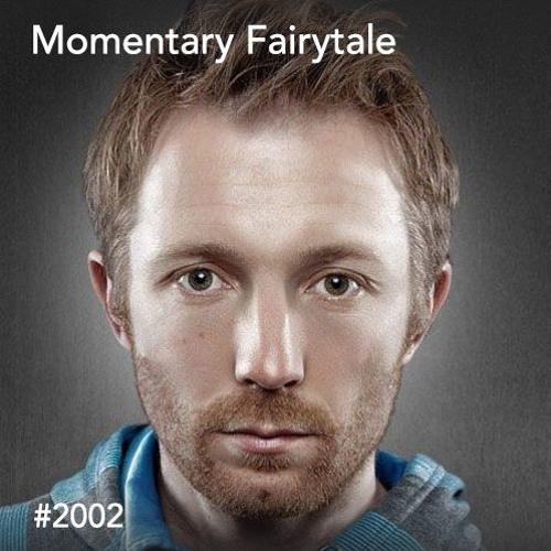 Momentary Fairytale (2002)