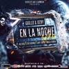 Guillo & Ozby ft. Alexio, Lito Kirino, Lary Over & Mala Vibra -  En La Noche (Official Remix)