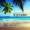 Ac'Cel ft. K$o Rocky - No Worries