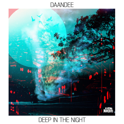 DaanDee - Monster [Buy = FREE DOWNLOAD]