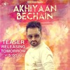 AKHIYAAN BECHAIN -- NACHHATAR GILL -- Punjabi Songs 2015 By Sk LeMon