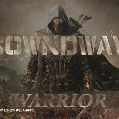 Dj Sowndwave Warrior( Original Mix)